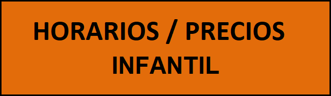 Horarios / Precios Infantil 1º