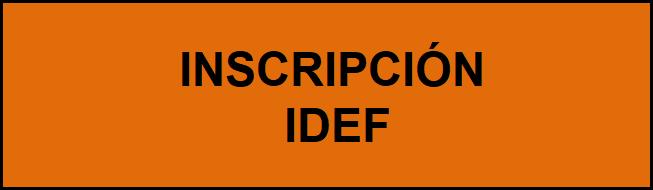 Inscripción IDEF