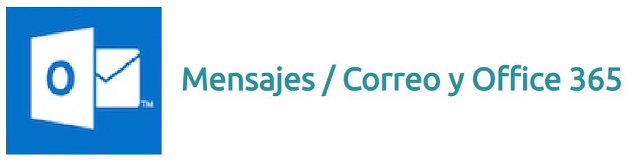 Mensajes / Correo y Office 365